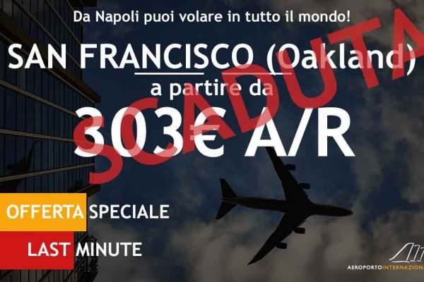 offerta last minute volo napoli san francisco a 303€